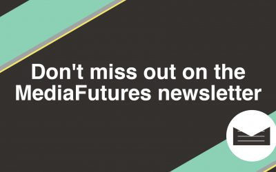 Sign up for the MediaFutures newsletter